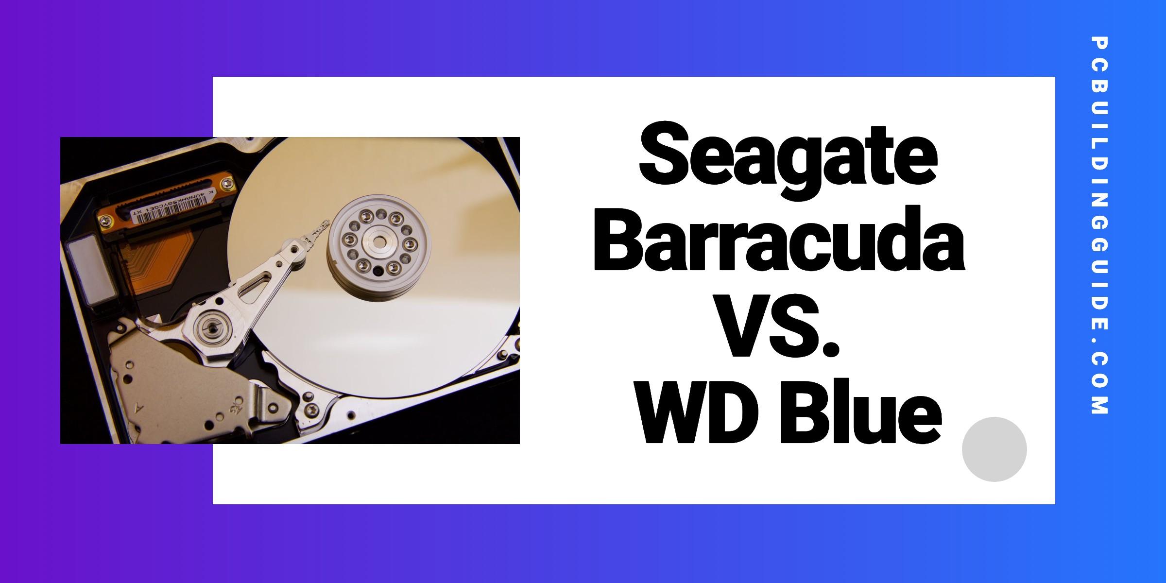 Seagate barracuda vs wd blue